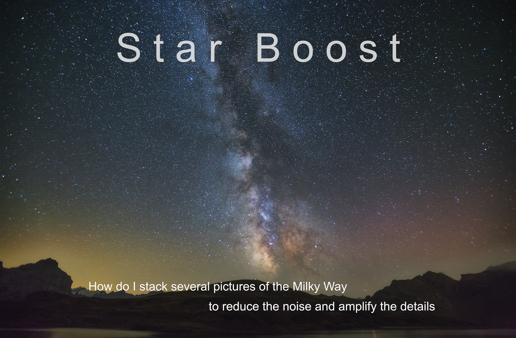 2 Tutorial-Stacking-Milkyway-Astrophotography-Instruction-Photoshop-Star Boost-English